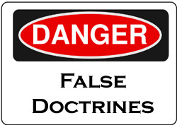 danger_false_doctrine