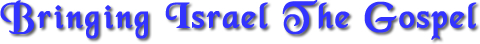 Bringing-Israel-the-Gospel